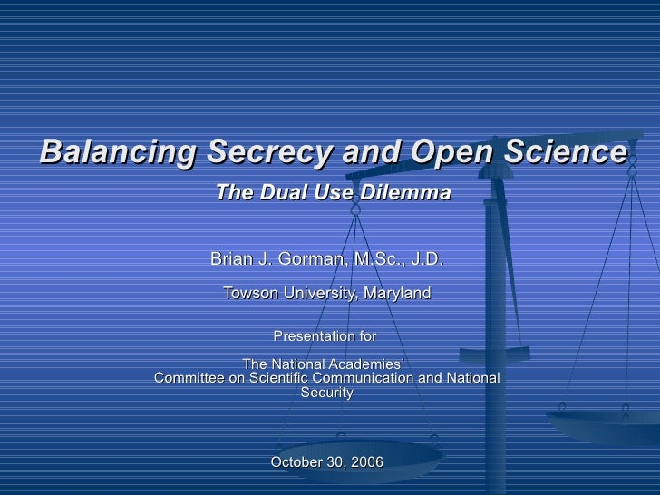 Brian J. Gorman, M.Sc., J.D. Towson University, Maryland Presentation for  The National Academies'  Committee on Scientifi...