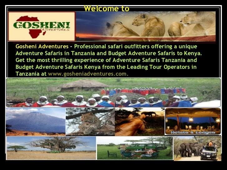 Welcome to  Gosheni Adventures  -  Professional safari outfitters offering a unique Adventure Safaris in Tanzania and Budg...