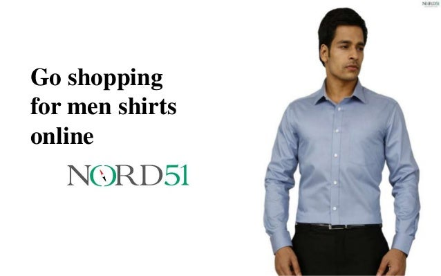 Go shopping for men shirts online