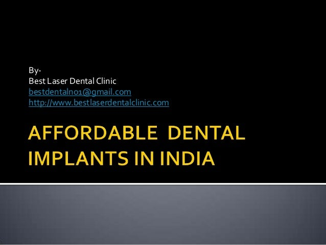 Affordable  dental implants  in India ppt