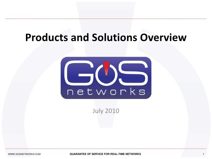 Products and Solutions Overview July 2010 1