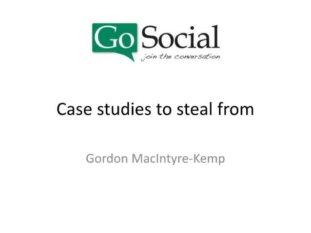 Go Social Bootcamp Session 2 - Case Studies