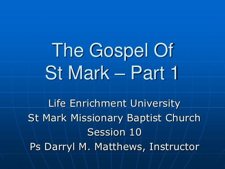 Gospel of mark pt 1   session 10
