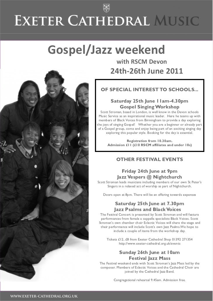 Gospel/Jazz weekend                     with RSCM Devon                 24th-26th June 2011          OF SPECIAL INTEREST T...