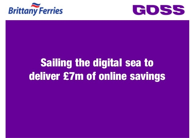 Sailing the digital sea todeliver £7m of online savings