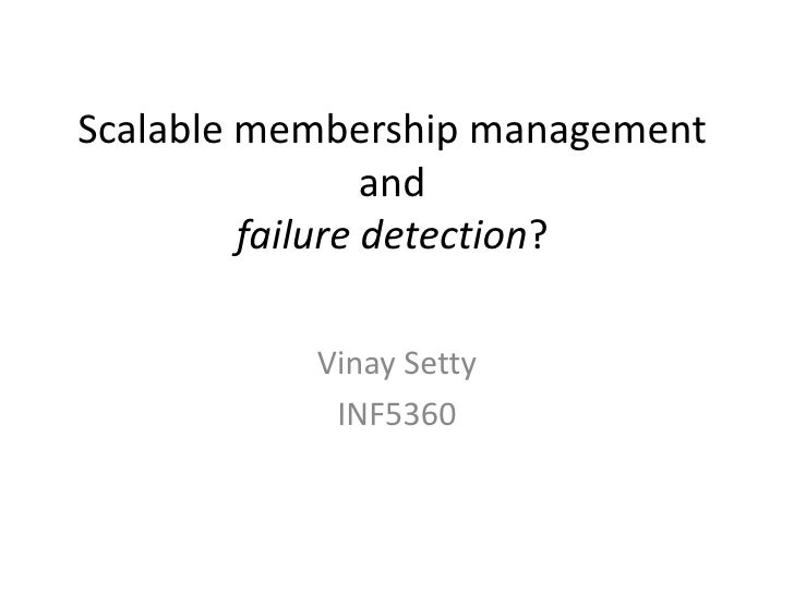 Scalable membership management