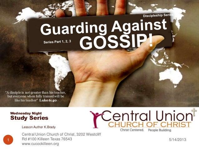 Wednesday NightStudy Series5/14/2013Central Union Church of Christ, 3202 WestcliffRd #100 Killeen Texas 76543www.cucockill...