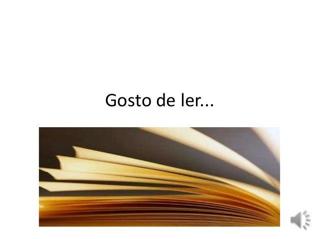 Gosto de ler...