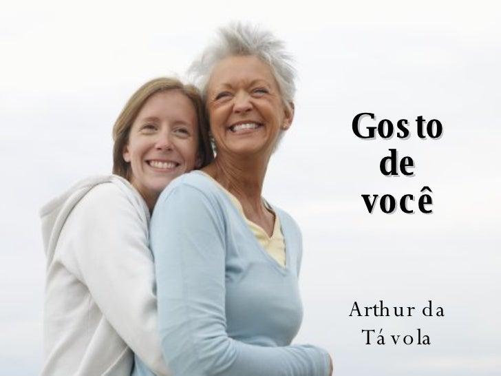 Gosto de você Arthur da Távola