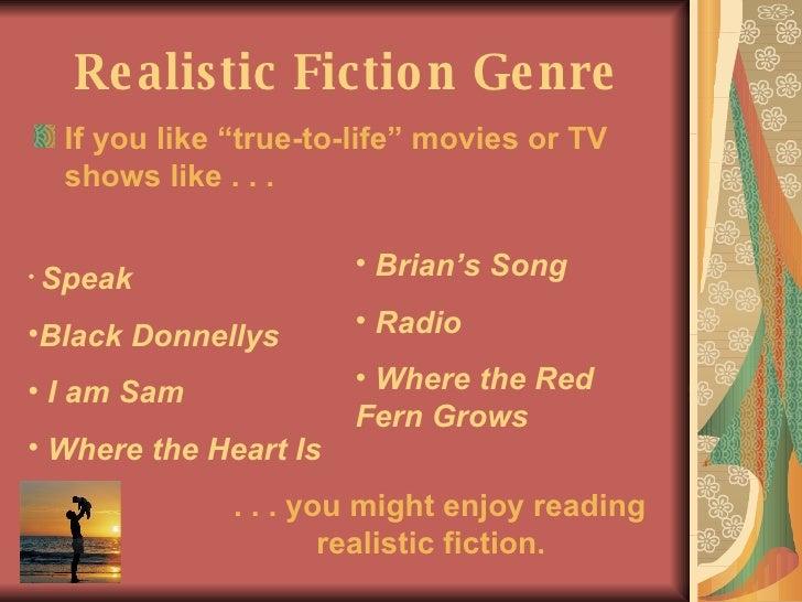 Realistic Fiction Movies Realistic Fiction Genre