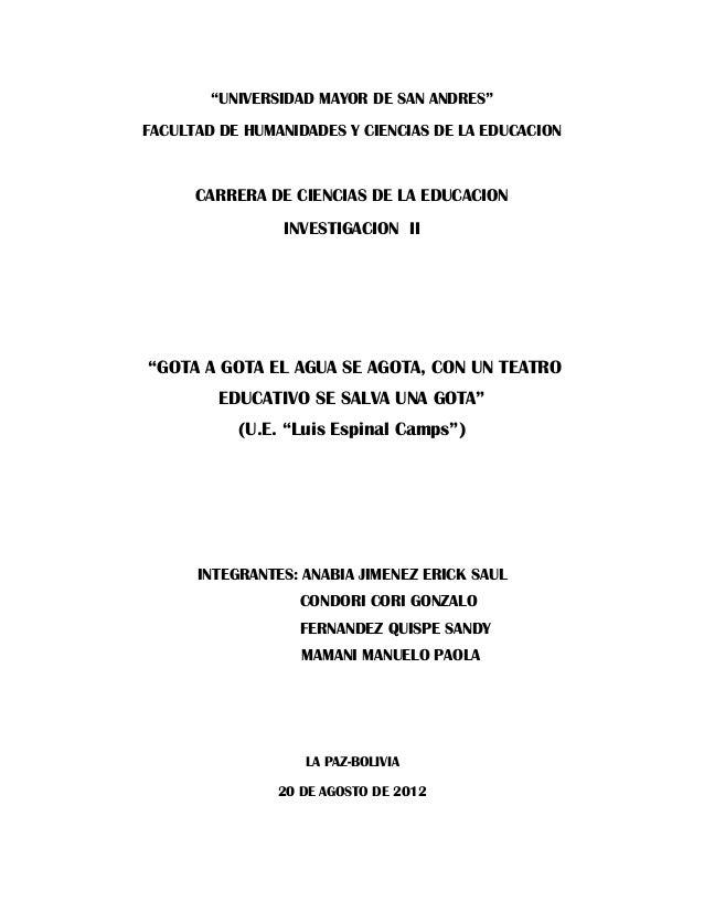 """""""UNIVERSIDAD MAYOR DE SAN ANDRES""""FACULTAD DE HUMANIDADES Y CIENCIAS DE LA EDUCACIONCARRERA DE CIENCIAS DE LA EDUCACIONINVE..."""