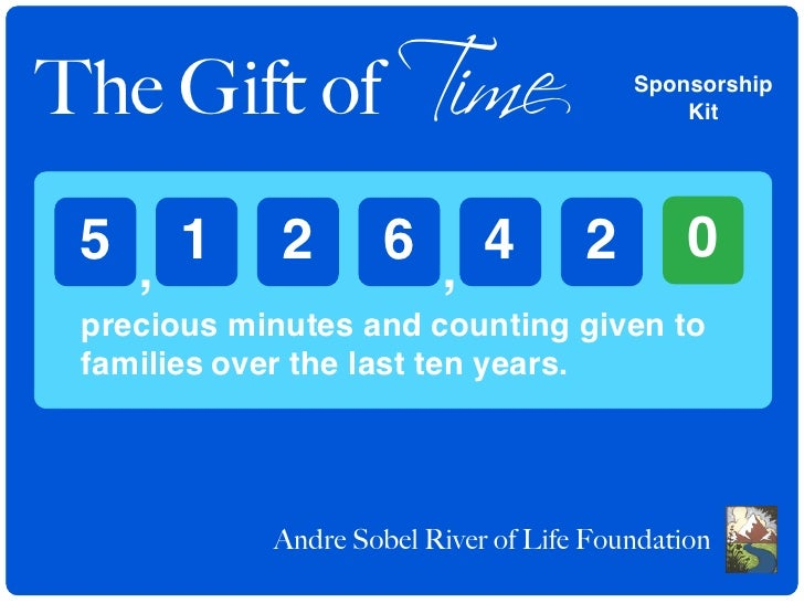 The Gift of Time                         Sponsorship                                              Kit      5 , 1       2  ...