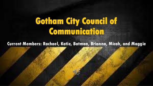 Gotham City Council of Communication