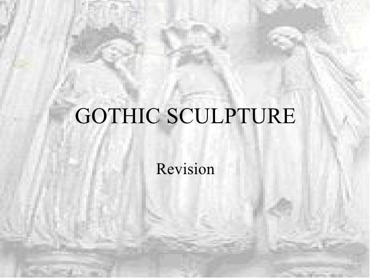 GOTHIC SCULPTURE Revision