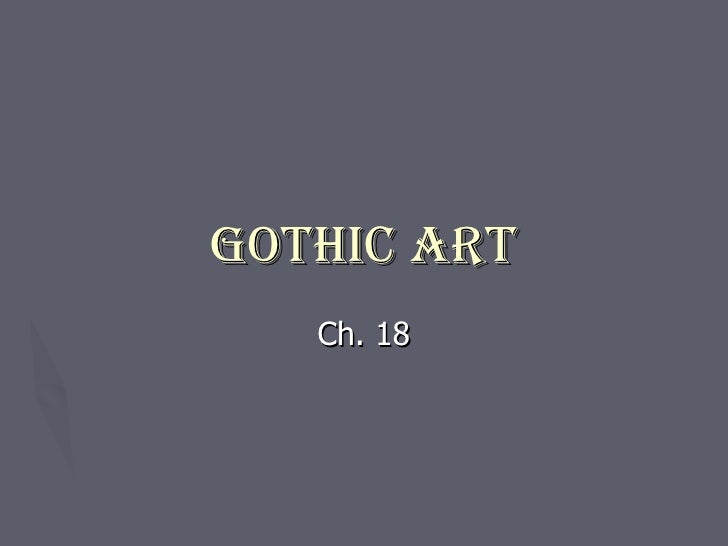 ch. 18 Gothic art
