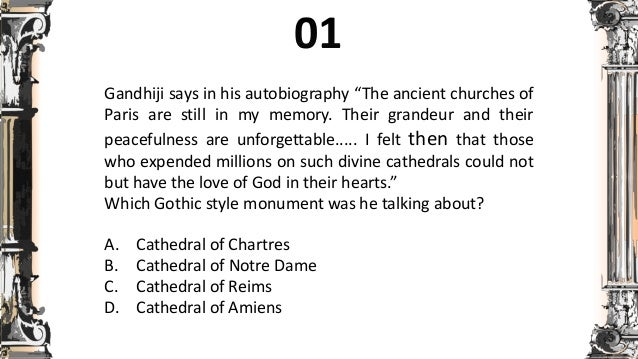 """Gandhiji says in his autobiography """"The ancient churches of Paris are still in my memory. Their grandeur and their peacefu..."""