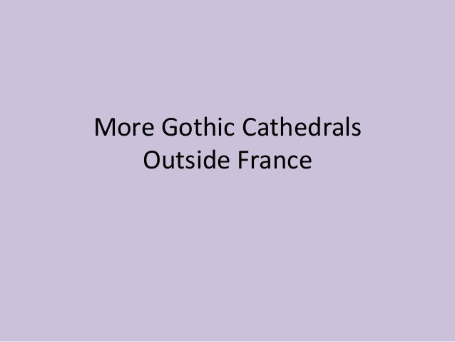 Gothic Architecture Outside France