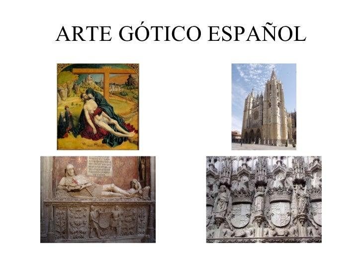 ARTE GÓTICO ESPAÑOL