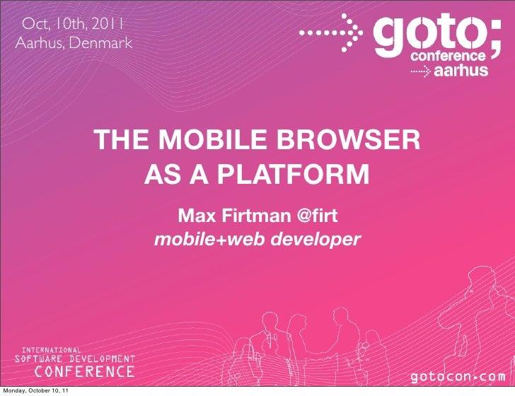 Goto aarhus: Mobile Browser as a platform