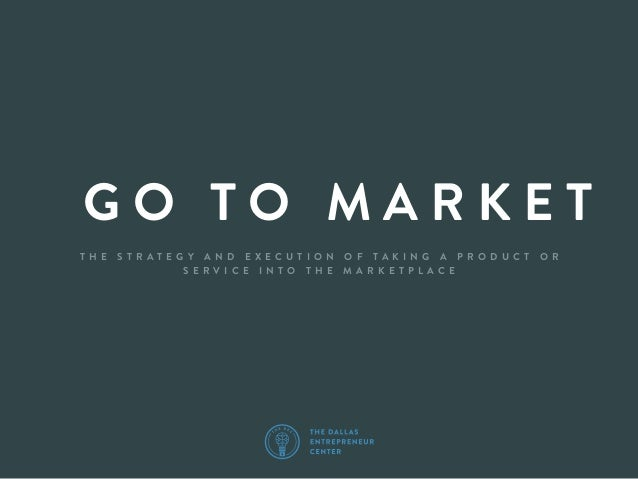 The DEC Education: Go to Market Strategy
