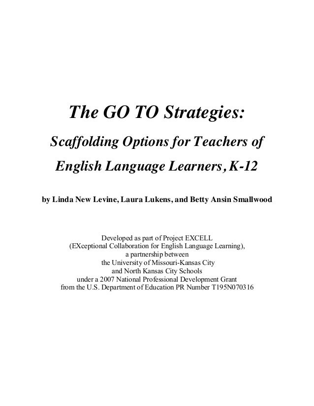 The GO TO Strategies: Scaffolding Options for Teachers of ELLs, K-12