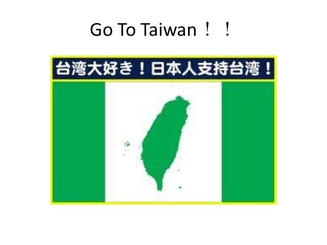 Go to taiwan