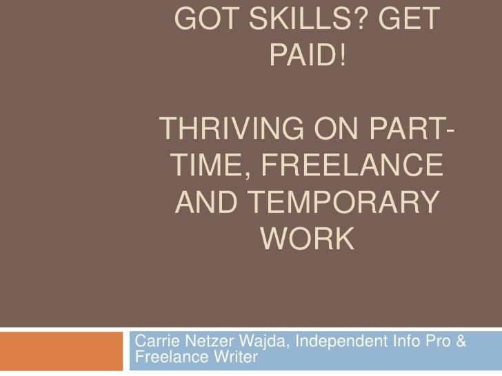 Got skills? Get Paid!