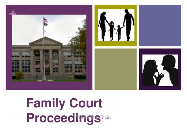 + Family Court ProceedingsSamantha Tobin