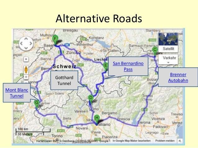 Alternative RoadsBrennerAutobahnSan BernardinoPassGotthardTunnelMont BlancTunnel