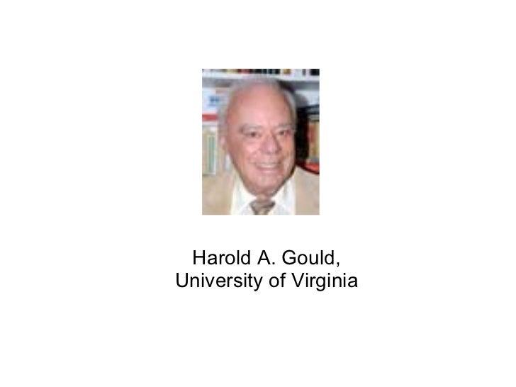 Harold A. Gould, University of Virginia
