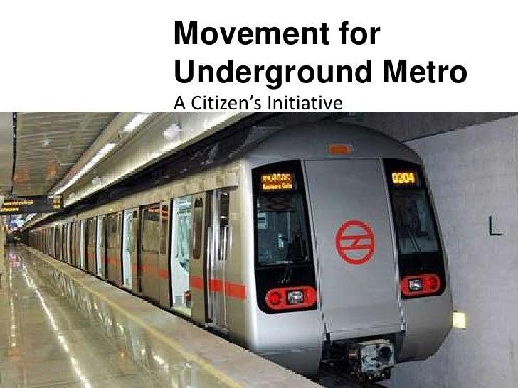 Movement for            Underground Metro            A Citizen's Initiative9/11/2010
