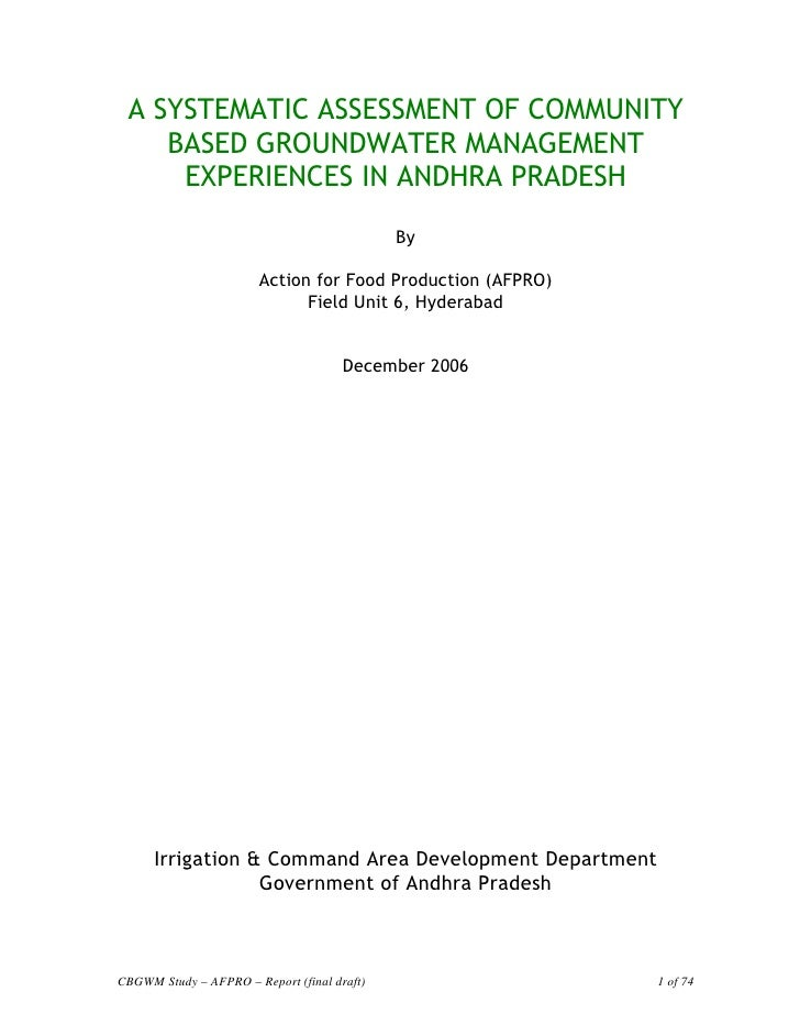 A SYSTEMATIC ASSESSMENT OF COMMUNITY     BASED GROUNDWATER MANAGEMENT      EXPERIENCES IN ANDHRA PRADESH                  ...