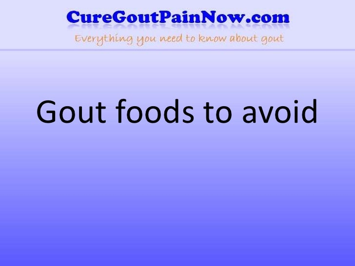 Gout Foods To Avoid