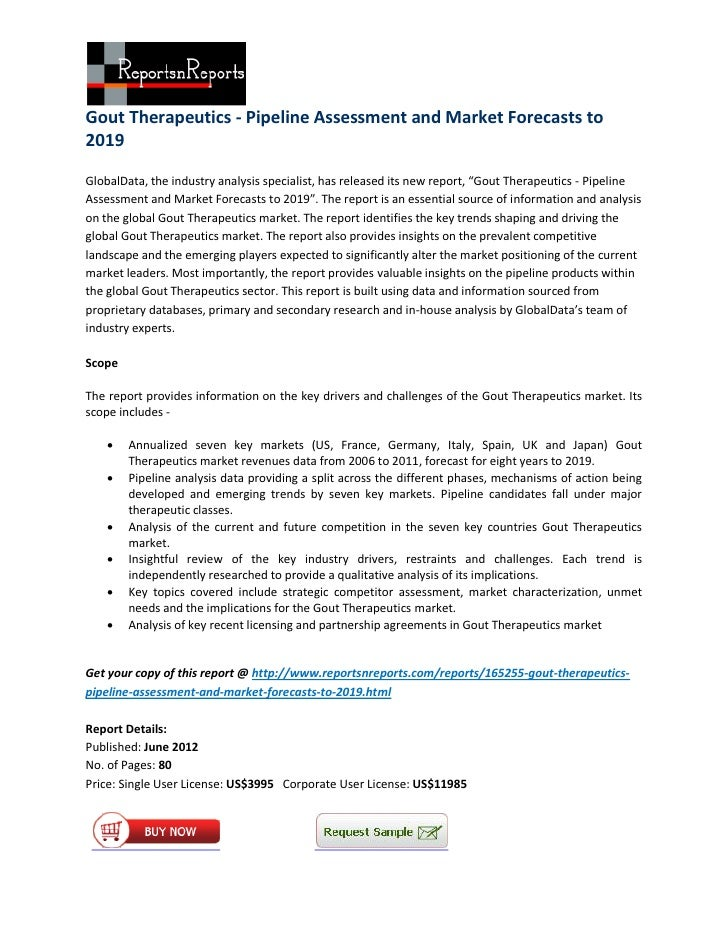 Gout Therapeutics - Pipeline Assessment and Market Forecasts to2019GlobalData, the industry analysis specialist, has relea...