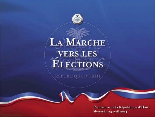 LE GOUVERNEMENT HAITIEN ET L'ORGANISATION DES ELECTIONS DE 2014