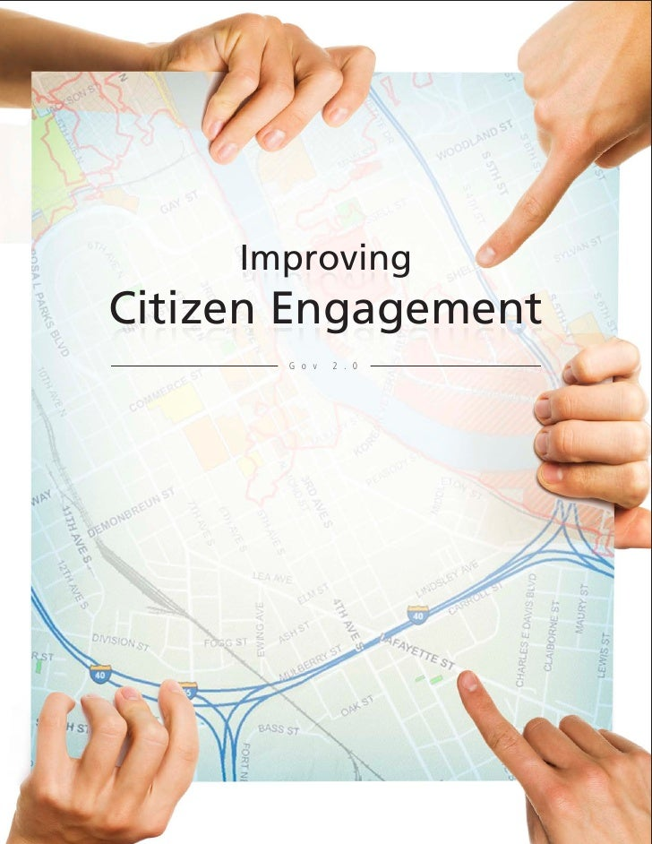 ImprovingCitizen Engagement       G o v   2 . 0