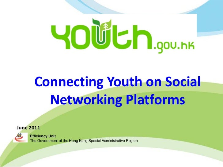 "Government 2.1 - ""Connecting youth on Social Networking Platforms"" by Youth Portal, Efficiency Unit"