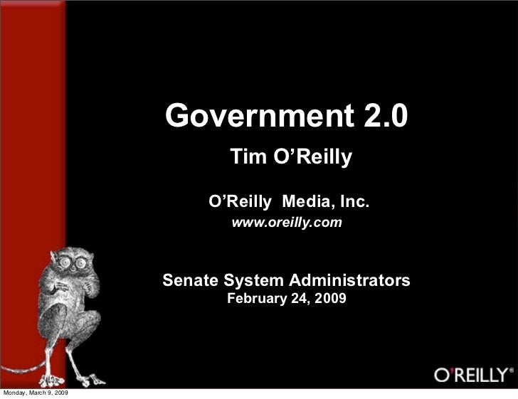 Government 2.0                                Tim O'Reilly                               O'Reilly Media, Inc.             ...