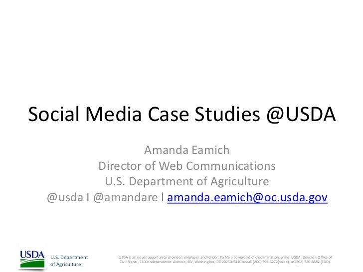 Social Media Case Studies @USDA                  Amanda Eamich         Director of Web Communications          U.S. Depart...