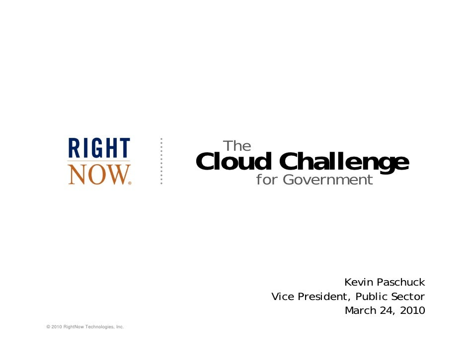 The Cloud Challenge for Government