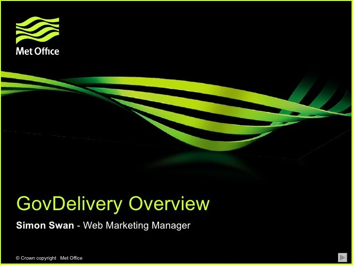 Simon Swan (Met Office) Gov Delivery ppt 3[1]