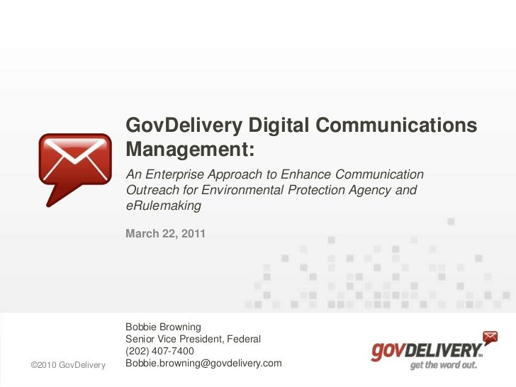 GovDelivery Digital Communications Management:<br />An Enterprise Approach to Enhance Communication Outreach for Environme...