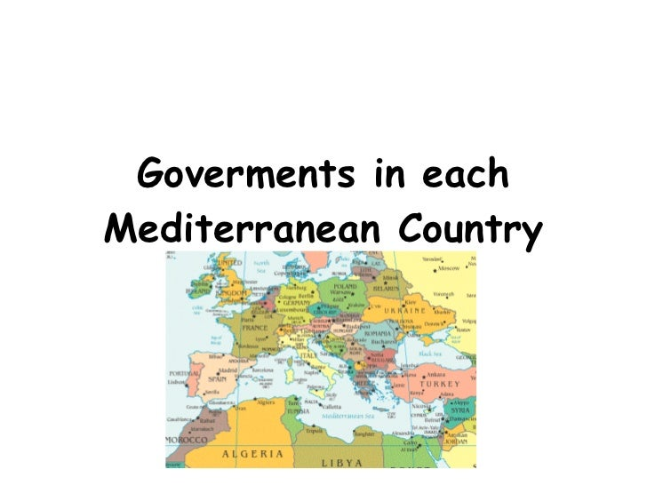 Goverments in each Mediterranean Country