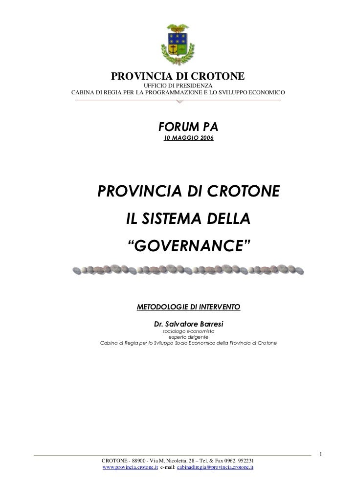 PROVINCIA DI CROTONE                      UFFICIO DI PRESIDENZACABINA DI REGIA PER LA PROGRAMMAZIONE E LO SVILUPPO ECONOMI...