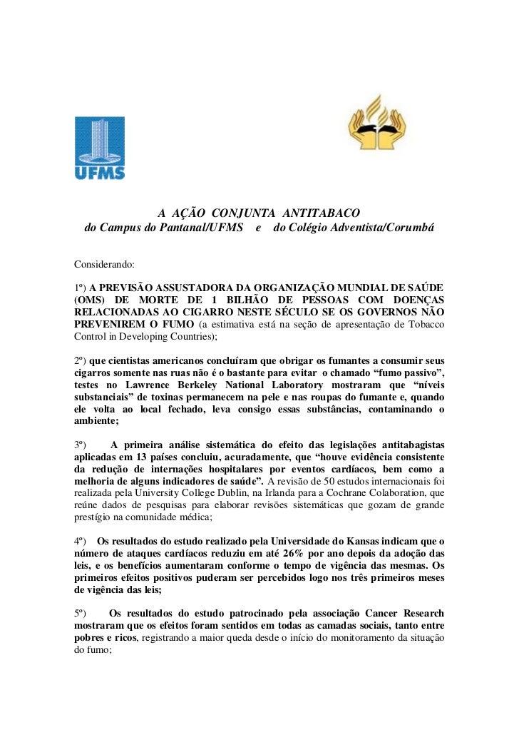 A AÇÃO CONJUNTA ANTITABACO  do Campus do Pantanal/UFMS e do Colégio Adventista/CorumbáConsiderando:1º) A PREVISÃO ASSUSTAD...