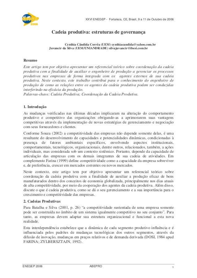 XXVI ENEGEP - Fortaleza, CE, Brasil, 9 a 11 de Outubro de 2006 1ENEGEP 2006 ABEPRO Cadeia produtiva: estruturas de governa...