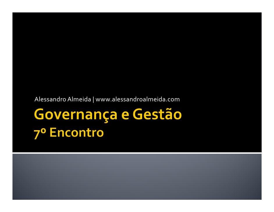 Governança e Gestão - 7ª Aula