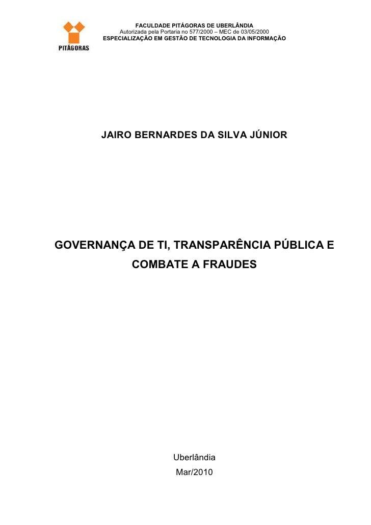 FACULDADE PITÁGORAS DE UBERLÂNDIA           Autorizada pela Portaria no 577/2000 – MEC de 03/05/2000       ESPECIALIZAÇÃO ...