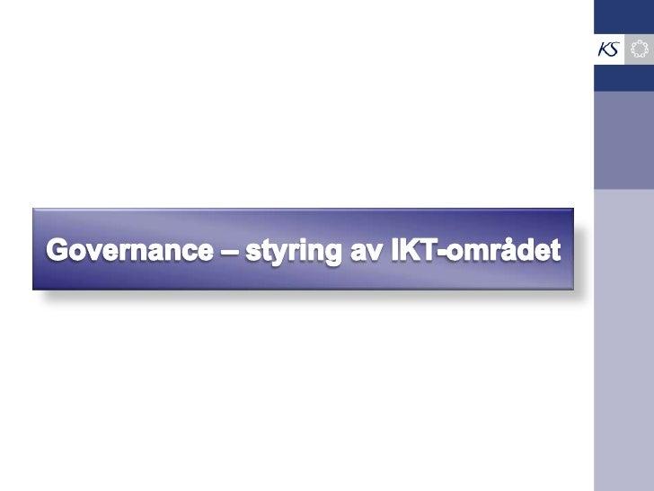 Governance – styring av IKT-området<br />