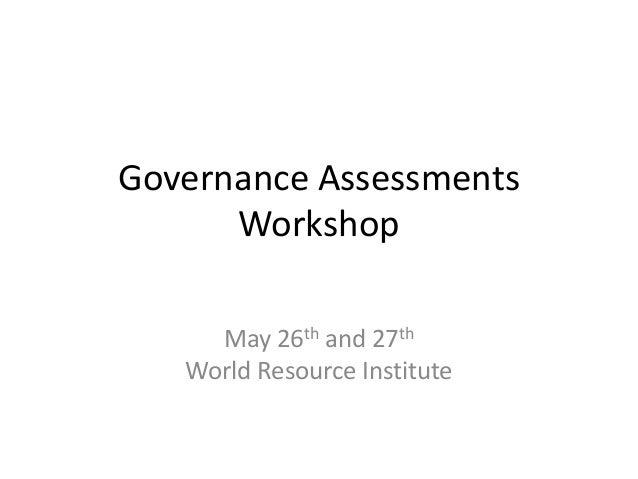 Governance Assessments Workshop